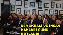 Demokrasi ve İnsan Hakları Günü Kutlandı