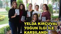 Yelda Kırçuval Karamürsel'de Yoğun İlgi İle Karşılandı