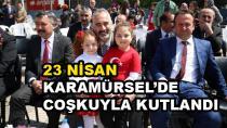 23 Nisan Karamürsel'de Coşkuyla Kutlandı
