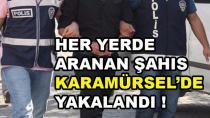 Aranan Suçlu Karamürsel'de Yakalandı