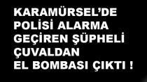 Karamürsel'de Şüpheli Çuvaldan El Bombası Çıktı