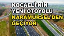 Yeni Otoyol Karamürsel'den Geçiyor