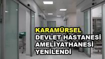 Devlet Hastanesi Ameliyathanesi Yenilendi