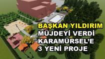 Karamürsel'e 3 Yeni Proje