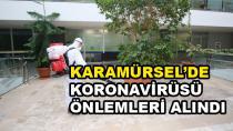Karamürsel'de  Koronavirüs Önlemleri Arttırıldı