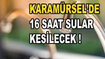Karamürsel'de Su Kesintisi 16 Saat Sürecek